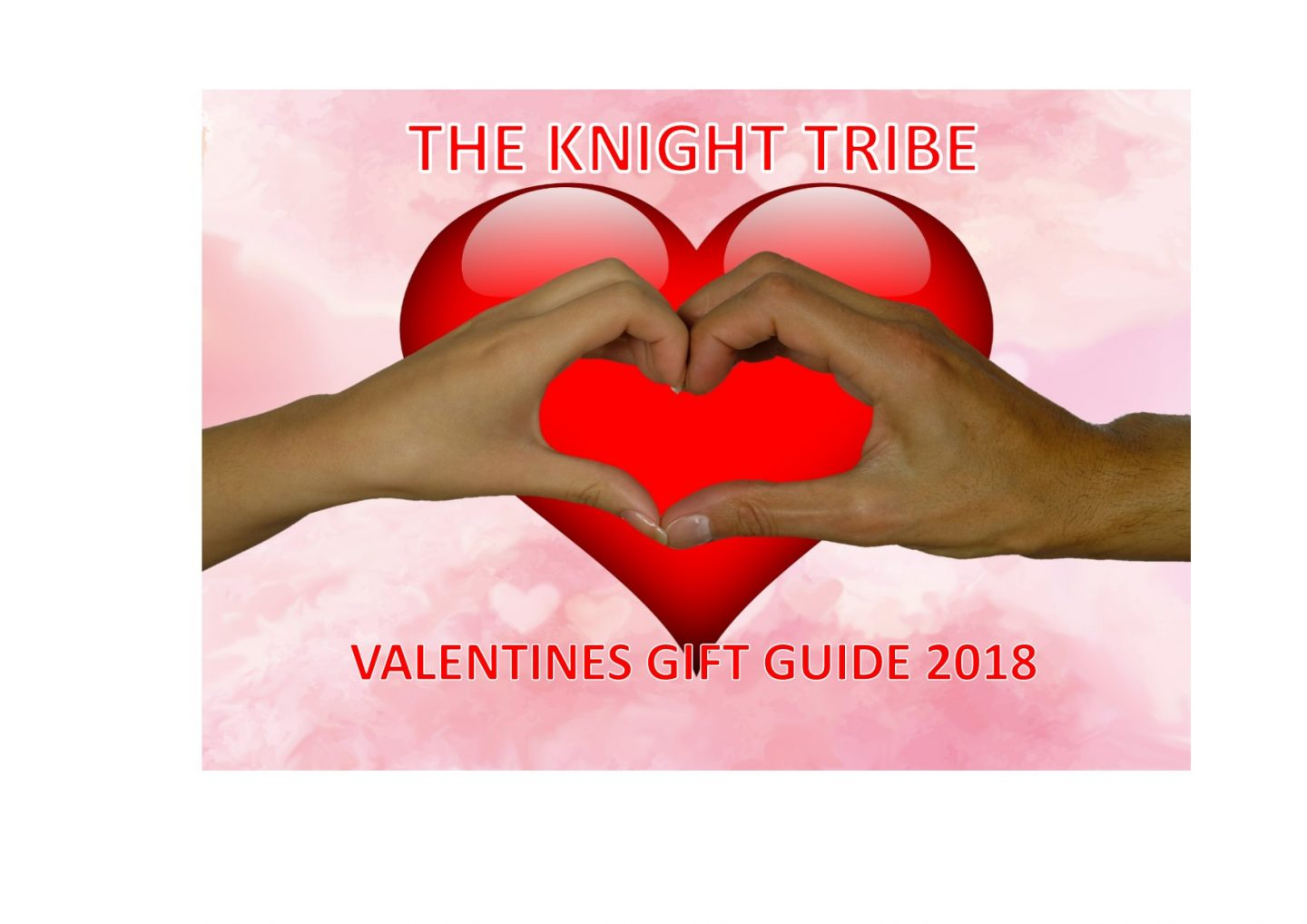 The Knight Tribes- Valentines Gift Guide 2018