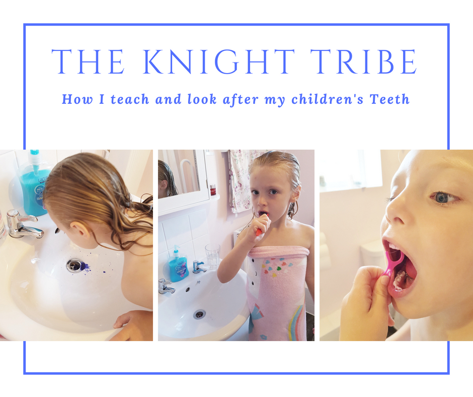 How I teach and look after my children's Teeth