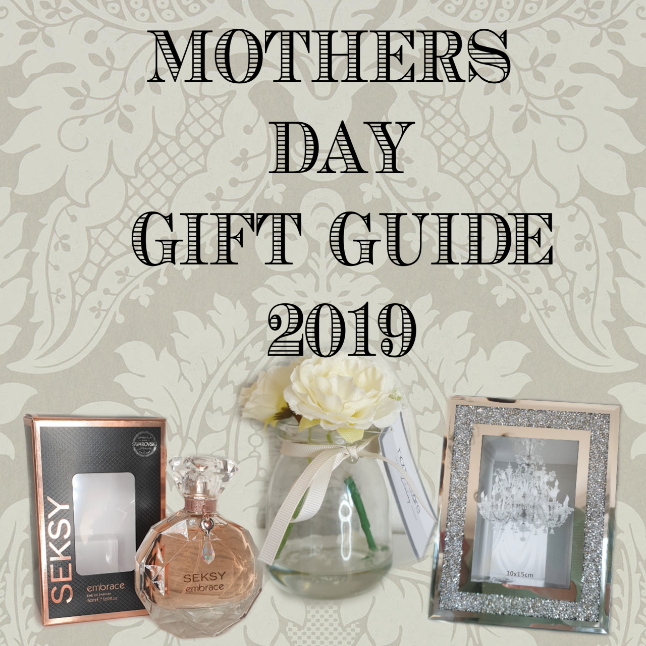 My affordable Mothers Day gift guide 2019